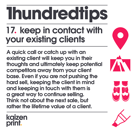 keep in contact with  your existing clients
