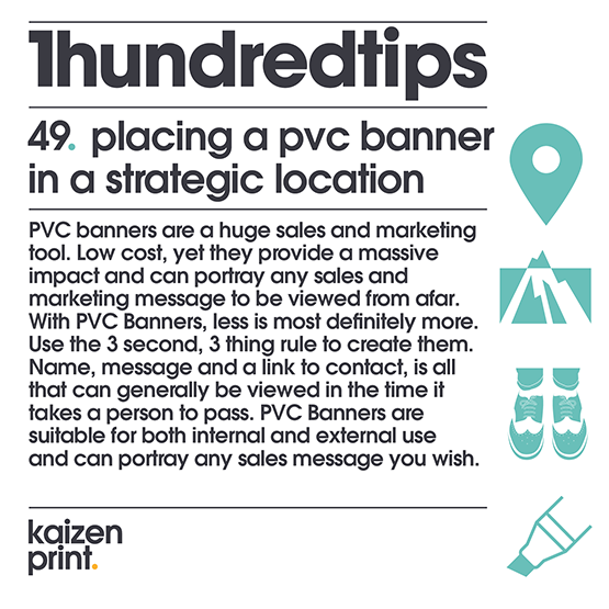 placing a pvc banner in a strategic location