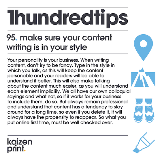 95  make sure your content  writing is in your style